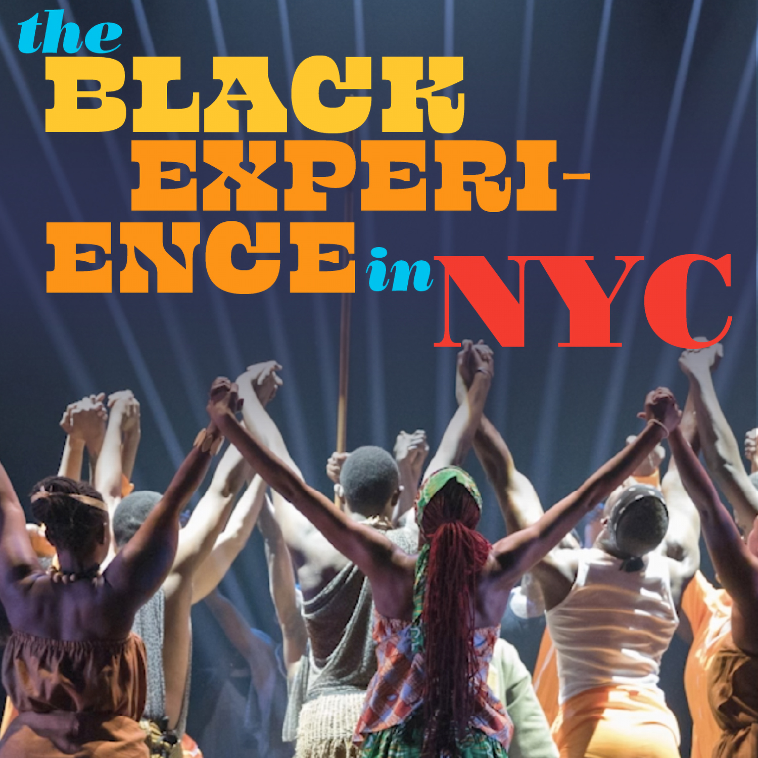 The Black Experience in NYC